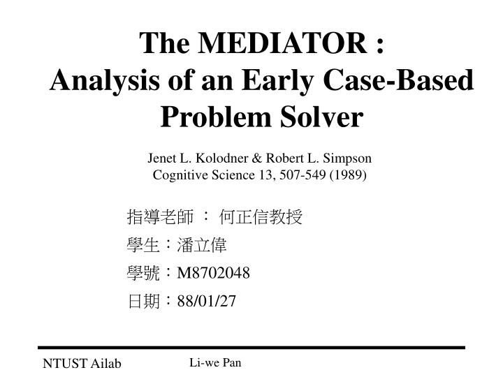 the mediator analysis of an early case based problem solver n.