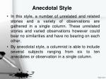 anecdotal style