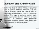question and answer style