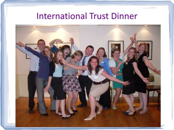 International trust dinner