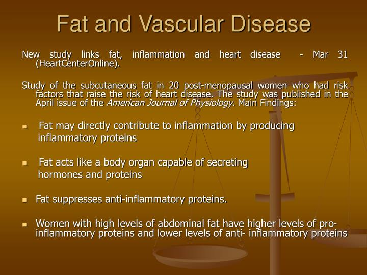 Fat and Vascular Disease