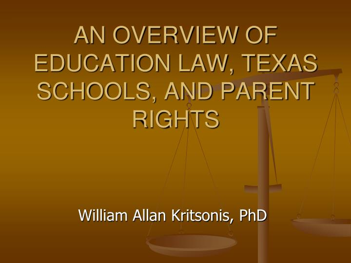 an overview of education law texas schools and parent rights n.