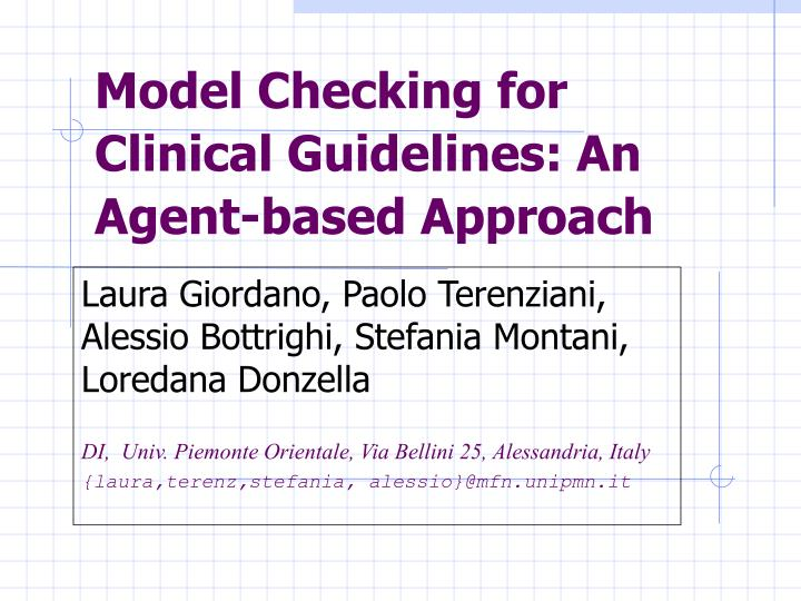 model checking for clinical guidelines an agent based approach n.