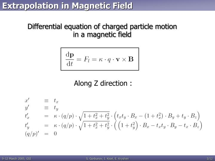 Extrapolation in magnetic field