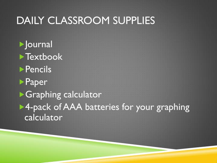 Daily classroom supplies