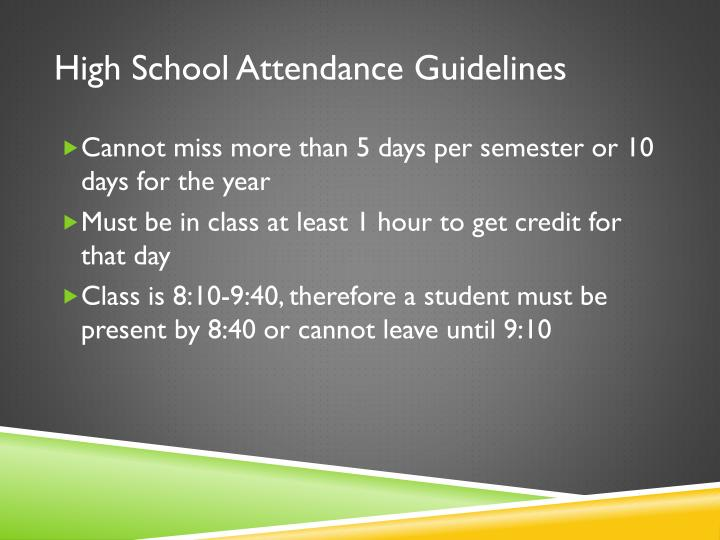 High School Attendance Guidelines