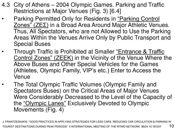 4.3City of Athens – 2004 Olympic Games. Parking and Traffic Restrictions at Major Venues (Fig. 3) [6.4]