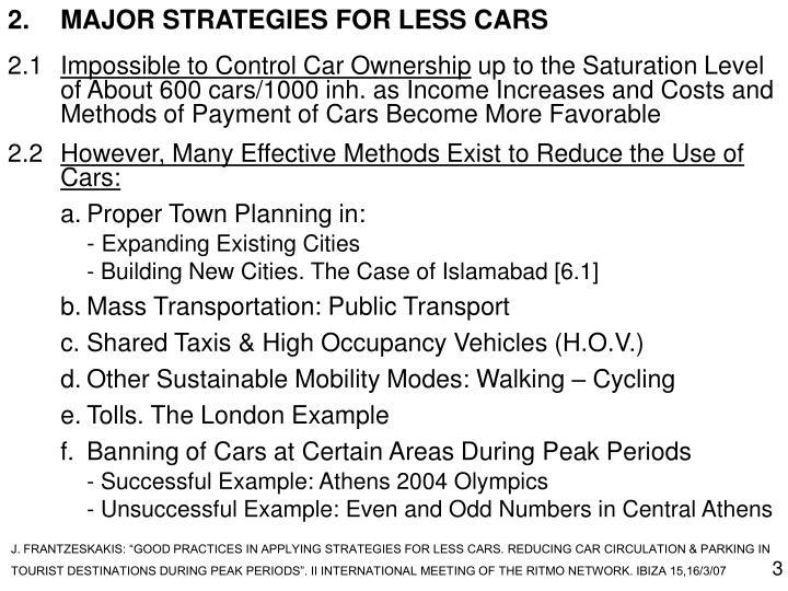 2.MAJOR STRATEGIES FOR LESS CARS