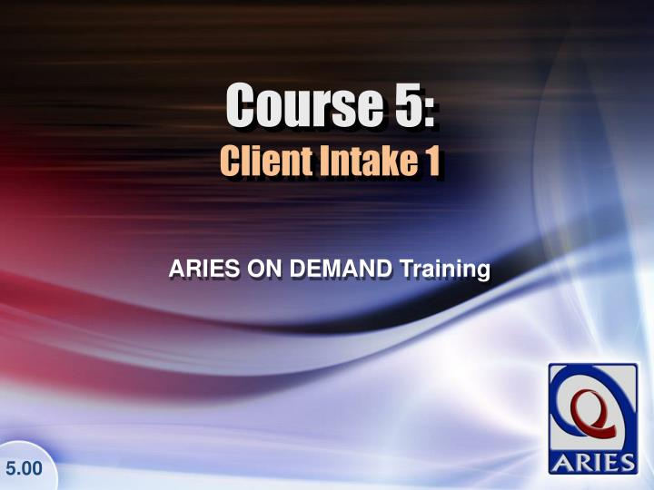 course 5 client intake 1 n.
