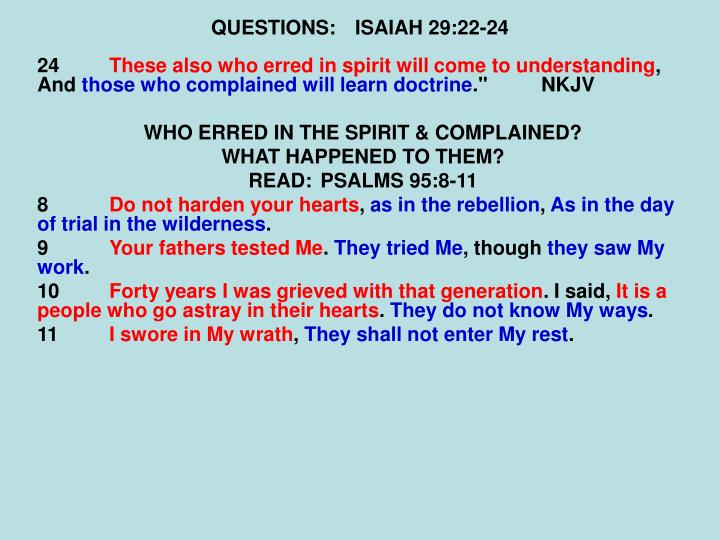 QUESTIONS:ISAIAH 29:22-24