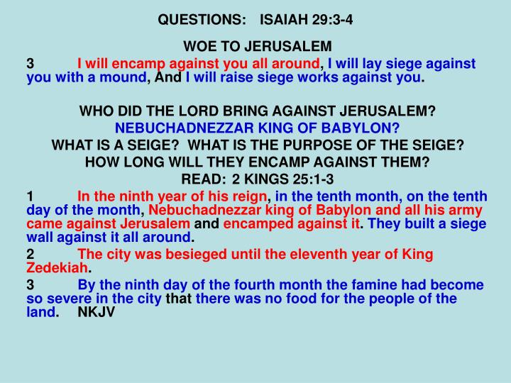 QUESTIONS:ISAIAH 29:3-4