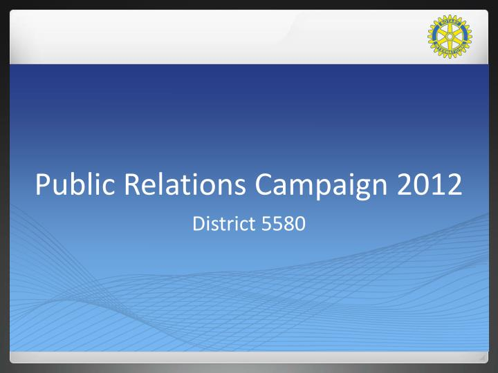 public relations campaign 2012 n.