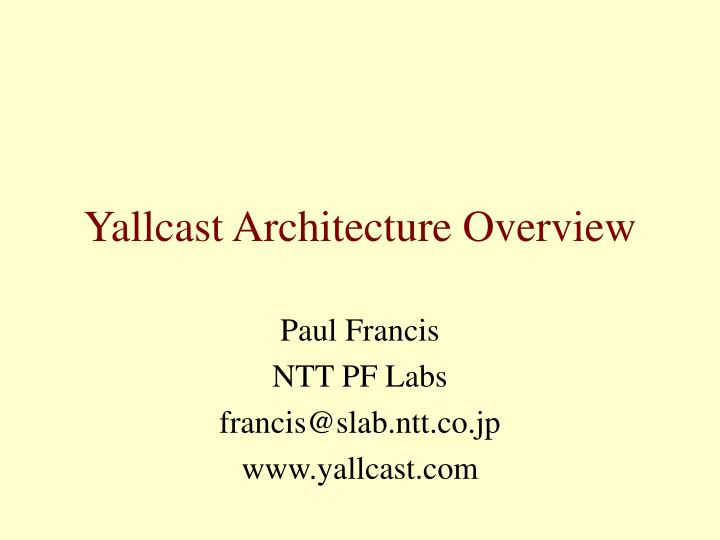 yallcast architecture overview n.