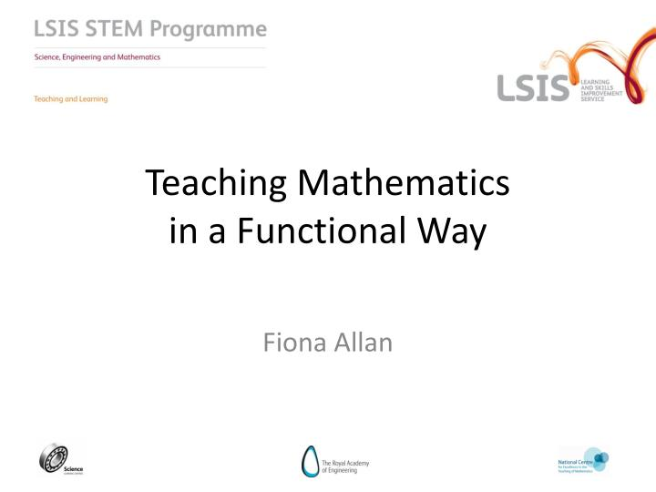 teaching mathematics in a functional way n.