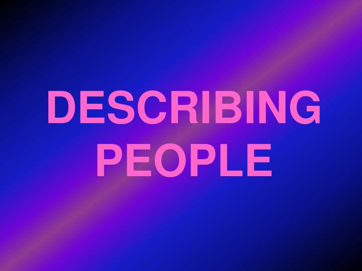 describing people n.