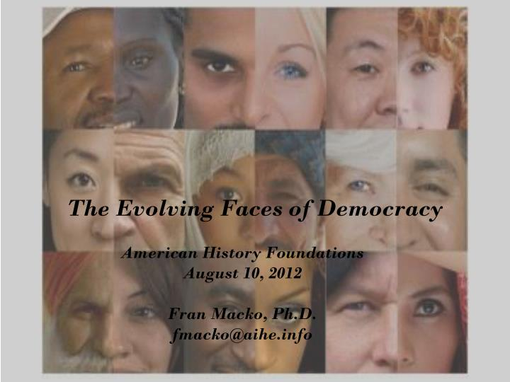 the evolving faces of democracy n.