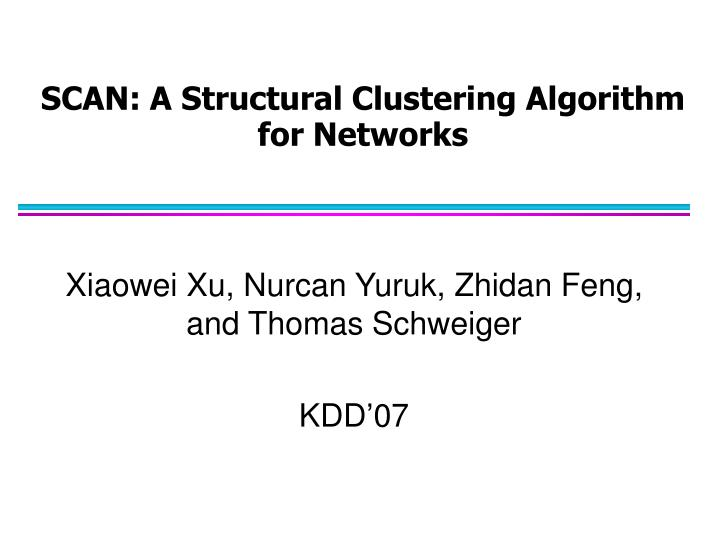 scan a structural clustering algorithm for networks n.