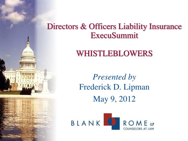 directors officers liability insurance execusummit whistleblowers n.