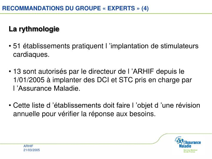 RECOMMANDATIONS DU GROUPE «EXPERTS» (4)