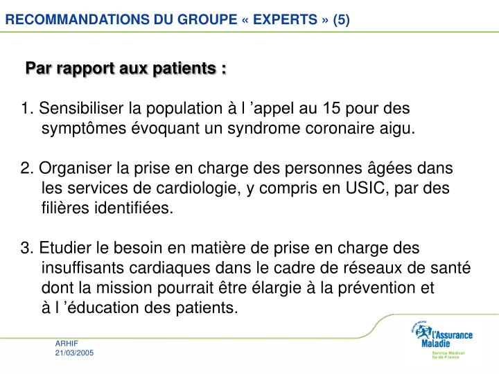 RECOMMANDATIONS DU GROUPE «EXPERTS» (5)