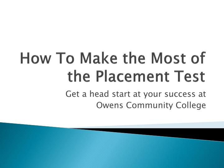 how to make the most of the placement test n.