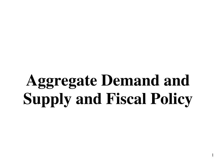 aggregate demand and supply and fiscal policy n.