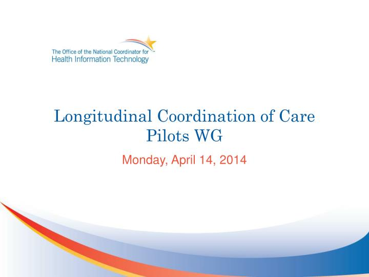 longitudinal coordination of care pilots wg n.