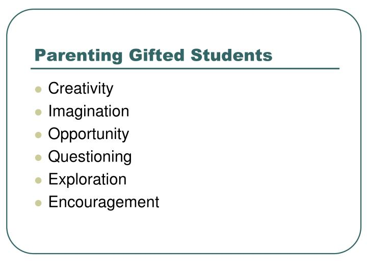 Parenting Gifted Students