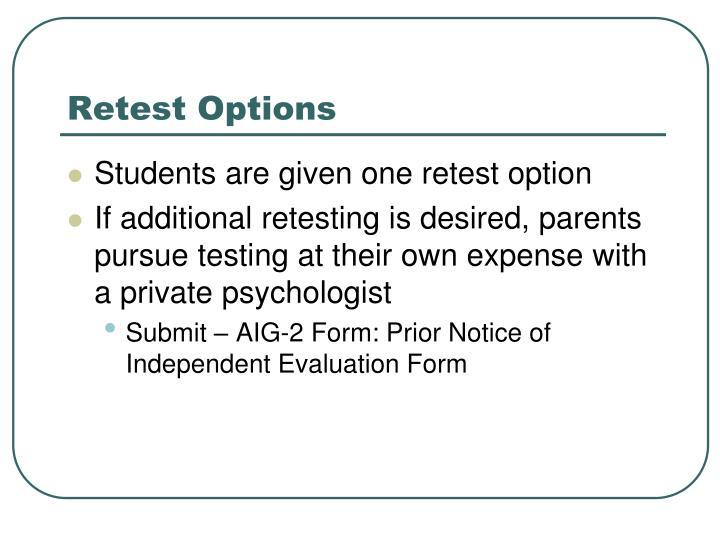 Retest Options
