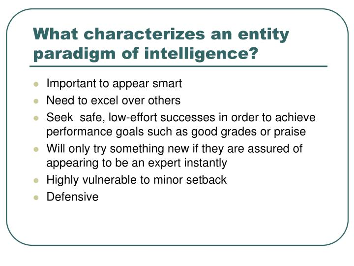 What characterizes an entity paradigm of intelligence?