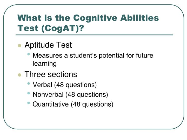 What is the Cognitive Abilities Test (CogAT)?