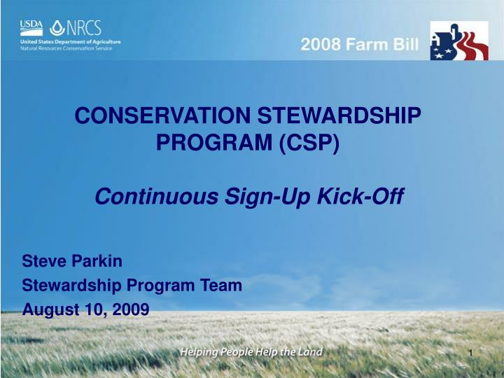 conservation stewardship program csp continuous sign up kick off n.