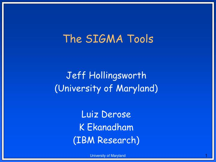 the sigma tools n.