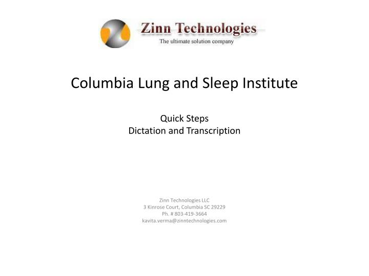 columbia lung and sleep institute quick steps dictation and transcription n.