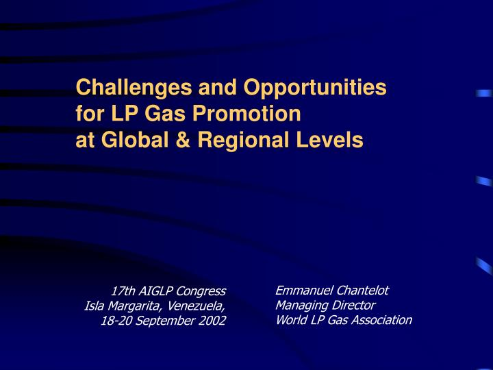 challenges and opportunities for lp gas promotion at global regional levels n.