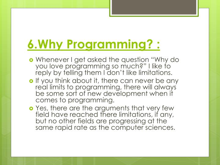 6.Why Programming?