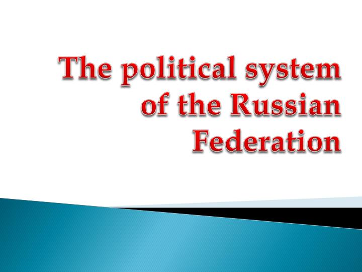 the political system of the russian federation n.