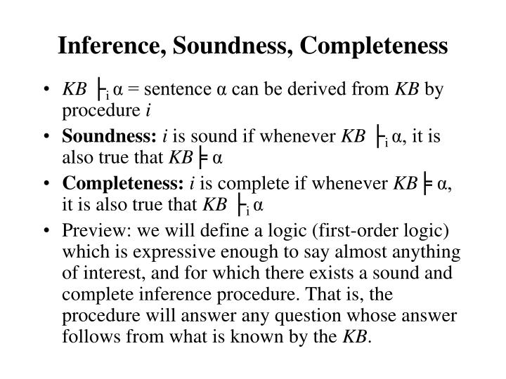 Inference, Soundness, Completeness