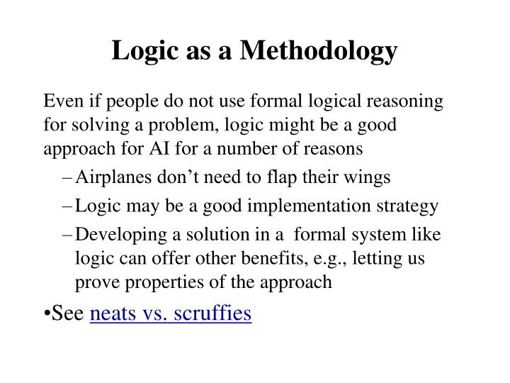 Logic as a Methodology
