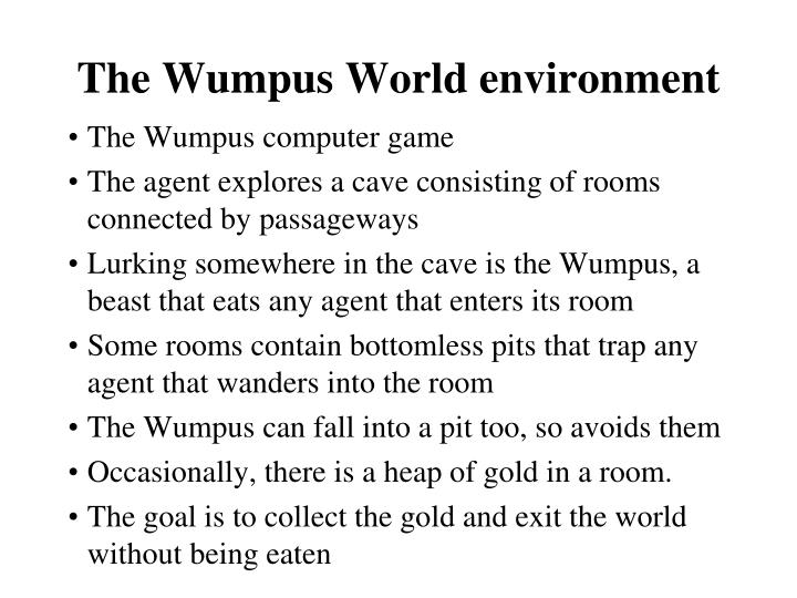 The Wumpus World environment