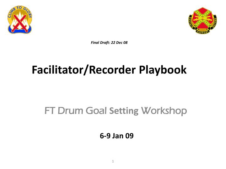final draft 22 dec 08 facilitator recorder playbook n.