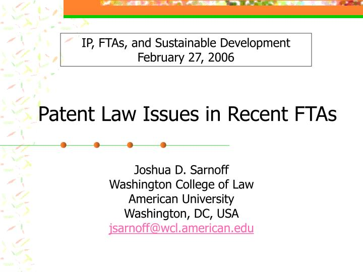 patent law issues in recent ftas n.
