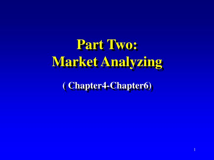 part two market analyzing n.