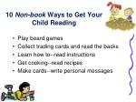 10 non book ways to get your child reading