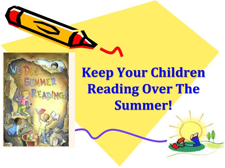 keep your children reading over the summer n.