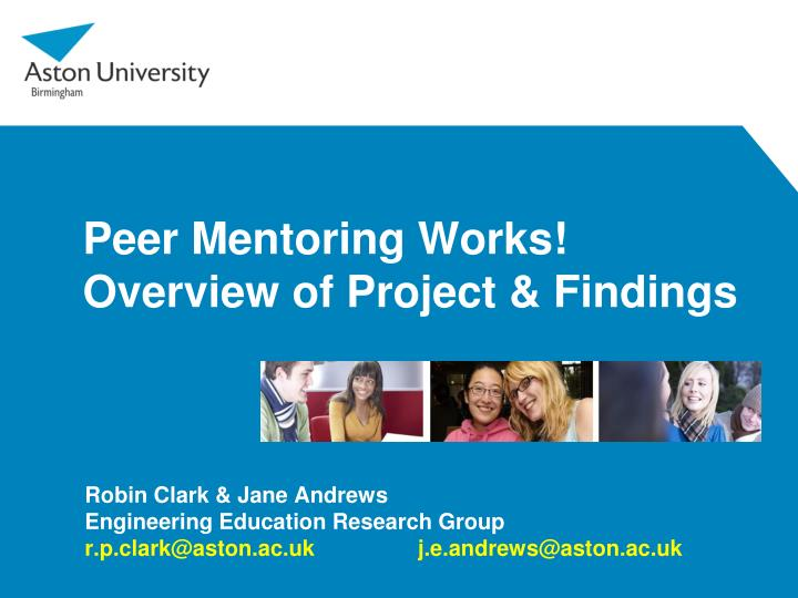 peer mentoring works overview of project findings n.