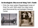 archeologists discovered king tut s tomb
