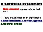 a controlled experiment