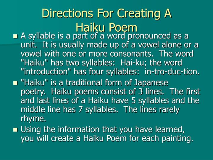 Directions for creating a haiku poem