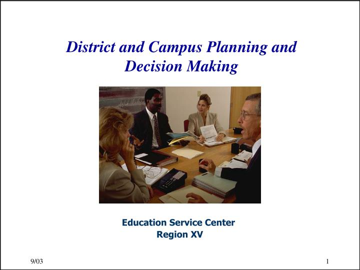 district and campus planning and decision making n.
